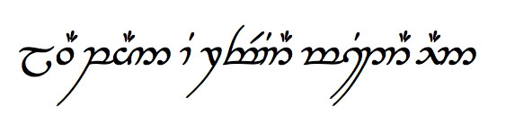 """Law pain i reviar mistar aen - """"Not all those who wander are lost"""" in Tengwar, Tolkien's Elvish writing system."""