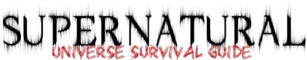 Supernatural Universe Survival Guide