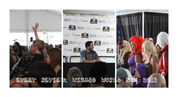 Wizard World NYC 2013 Event Review