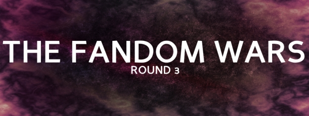 The Fandom Wars - Round 3
