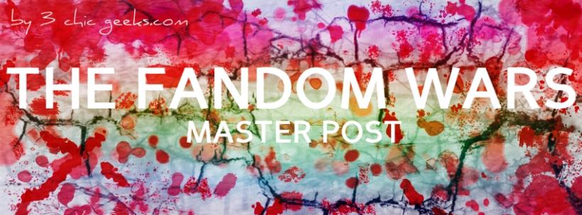 3 Chic Geeks Fandom Wars master post